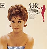 ♪Someday My Prince Will Come [Bonus Tracks]Miles Davis