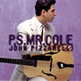 ♪P.S. Mr. Cole [FROM US] [IMPORT]John Pizzarelli