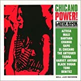 Chicano Power: Latin Rock in the USA 1968-1976
