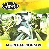 nu-clear sounds / Ash (1998)