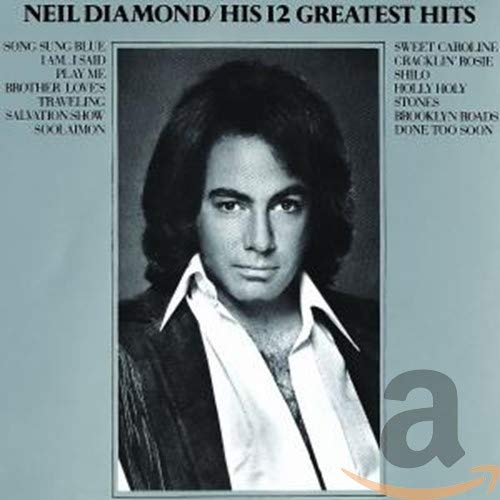 His 12 Greatest Hits / Neil Diamond