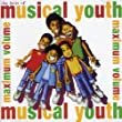 The Best of Musical Youth (21st Anniversary Edition)