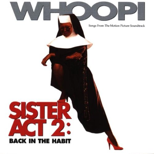Sister Act 2: Back in...