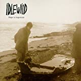 HOPE IS IMPORTANT / IDLEWILD (1998)