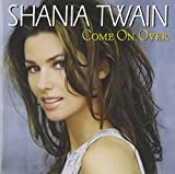 "get ""come on over (international)"""
