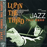 "LUPIN THE THIRD""JAZZ"""