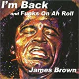 I'm back / James Brown (1998)