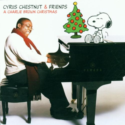 A Charlie Brown Christmas/Cyrus Chestnut & Friends
