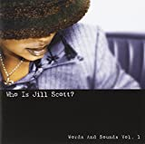 Who Is Jill Scott Words And Sounds Vol.1 / Jill Scott (2000)