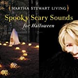 Martha Stewart Living: Spooky Scary Sounds for Halloween
