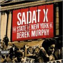 Sadat X/The State of New York Vs. Derek Murphy