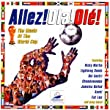 Allez Ola Ole: the Music of the World Cup