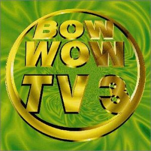 BOW WOW TV(3)