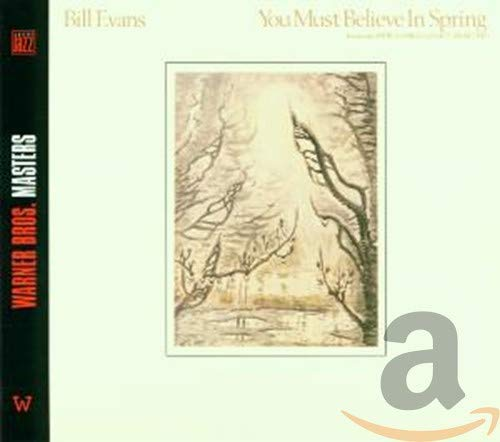 You Must Believe in Spring: Bill Evans: 音楽