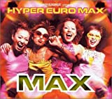 Album cover for SUPER EUROBEAT presents HYPER EURO MAX