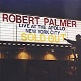 Live at the Apollo New York City / Robert Palmer (2001)