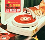 ALL MIXED UP / DJ Spinna (2001)