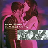 Michel Legrand: Summer of '42 [Music from the Motion Picture]