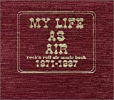 MY LIFE AS AIR