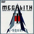 MEGALITH [DVD]