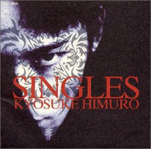 『SINGLES』 氷室京介 Open Amazon.co.jp