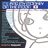 Me And My Monkey On the Moon〜Singles and Outtakes〜