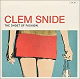 The Ghost Of Fashion / Clem Snide (2001)