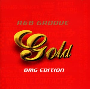 GOLD~R&B GROOVE(BMG EDITION)