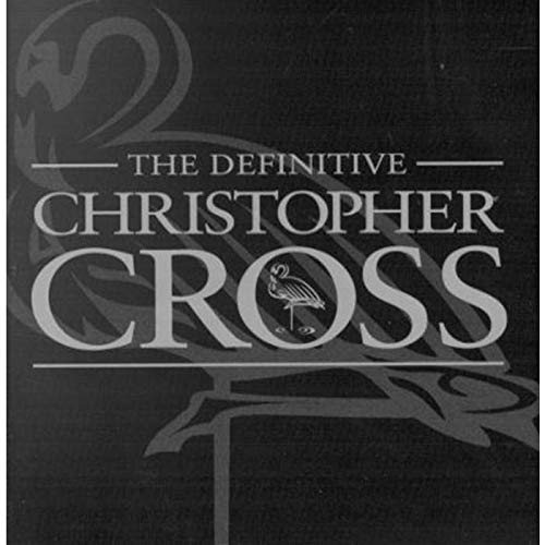 Definitive Christopher Cross