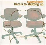 Here's To Shutting Up / Superchunk (2001)
