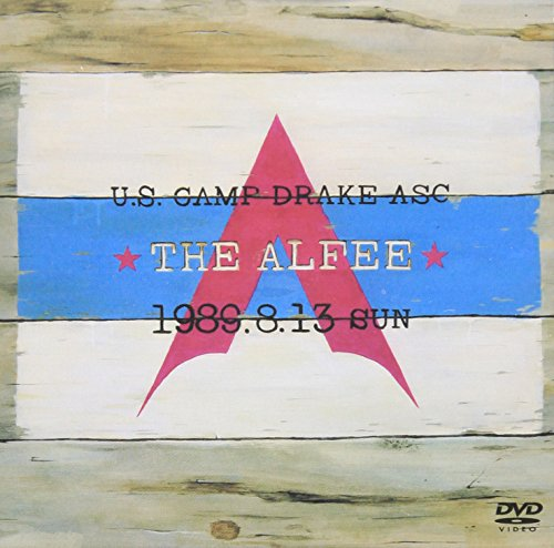 U.S.CAMP DRAKE ASC THE ALFEE 1989.8.13 SUN [DVD]