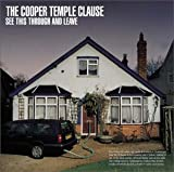 See this through and leave / The Cooper Temple Clause (2002)