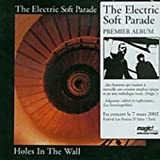 Holes In The Wall / Electric Soft Parade (2002)