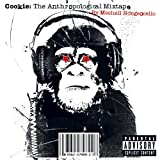 「Cookie: The Anthropological Mixtape」のサムネイル画像