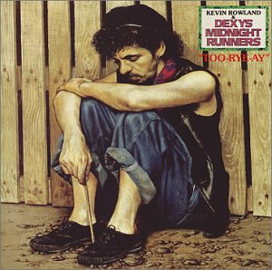Too-Rye-Ay / Dexy's Midnight Runners