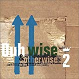 Dub Wise and Otherwise, Vol. 2