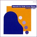 「RIDE ON TIME」のカヴァー収録 SMOOTH ACE 『Smooth Le Gout Avec Piano』