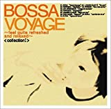 Bossa Voyage collection I