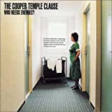 Who Needs Enemies? / The Cooper Temple Clause (2002)
