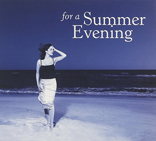 For a Summer Evening
