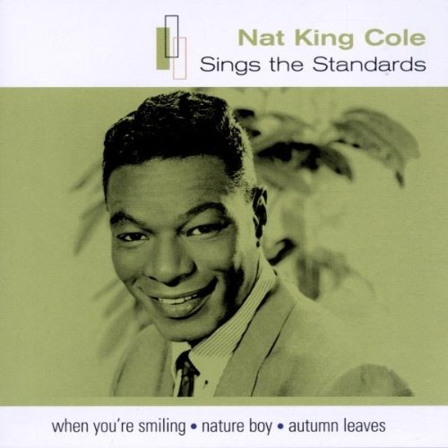 Nat King Cole Sings the Standards