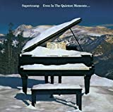 Even in the Quietest Moments / Supertramp (1977)