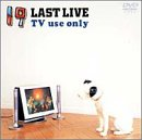 19 LAST LIVE TV use only [DVD]