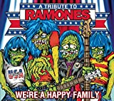 WE'RE A HAPPY FAMILY-a tribute to RAMONES / RAMONES (2003)