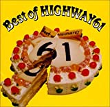 Best of HIGHWAY61 / HIGHWAY61 (2003)