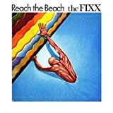 Reach The Beach / The Fixx