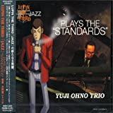 LUPIN THE THIRD JAZZ「PLAYS THE STANDARDS」