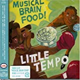 MUSICAL BRAIN FOOD! / Little Tempo (2003)