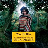 The Way To Blue: An Introduction To Nick Drake / Nick Drake (1994)