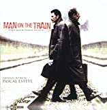 Man on the Train (L'homme du Train) (Original Motion Picture Soundtrack)